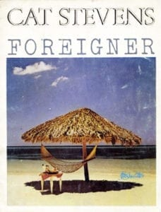Cat Stevens: Foreigner Songbook (Freshwater Music Ltd, 1973)