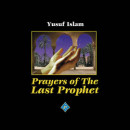 prayers of the Last Prophet