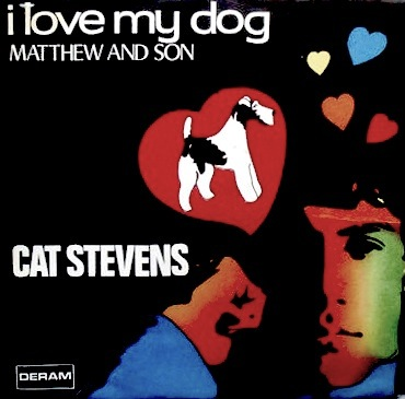 Youtube Cat Stevens I Love My Dog