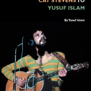 My Journey from Cat Stevens to Yusuf Islam
