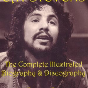 Cat Stevens Complete Illustrated Biography & Discography by George Brown (George Brown, 2006)