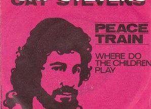 PEACE TRAIN / WHERE DO THE CHILDREN PLAY? (HOLLAND)