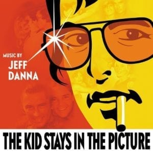 The Kid Stays In The Picture (Soundtrack)