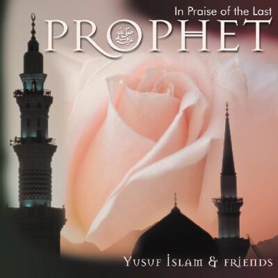 In Praise Of The Last Prophet